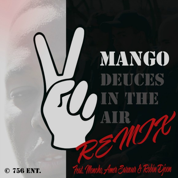 mango-Deuces-In-The-Air-remix-S