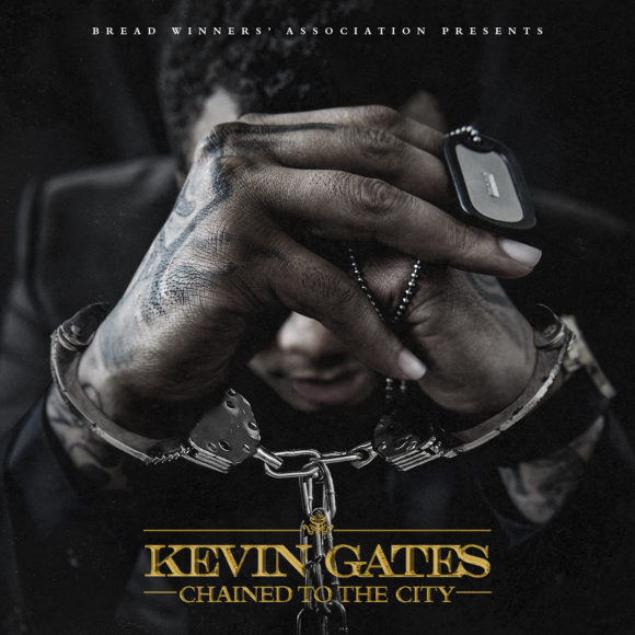 kevin-gates-chained-to-the-city-s