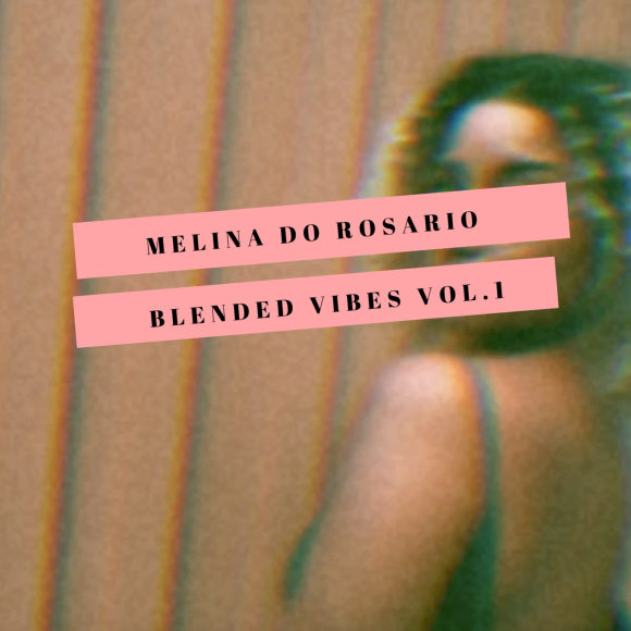 Melina-Do-Rosario-blended-vibes-s