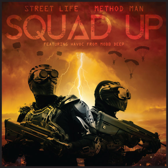 Method-Man-Streetlife-SQUAD-UP-S