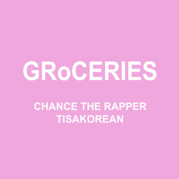 chance-the-rapper-groceries-s