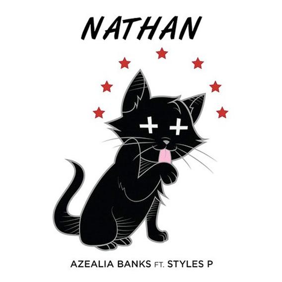 Azelia Banks - Nathan