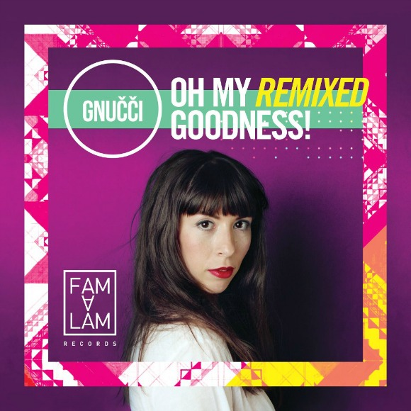 gnucci-ohmygoodness-remixed-S