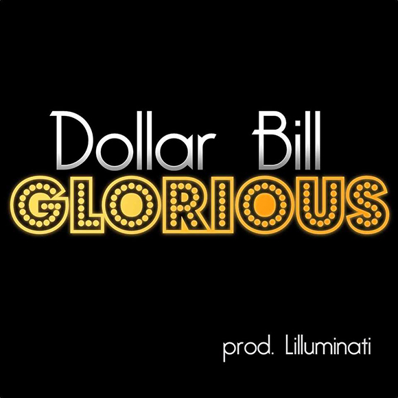 DollarBill-Glorious-S