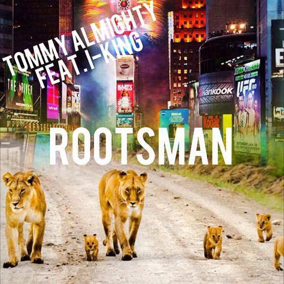 TommyAlmighty-Rootsman-S