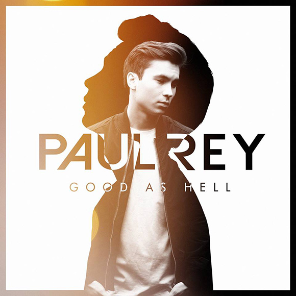 Paul-Rey-Good-As-Hell-S