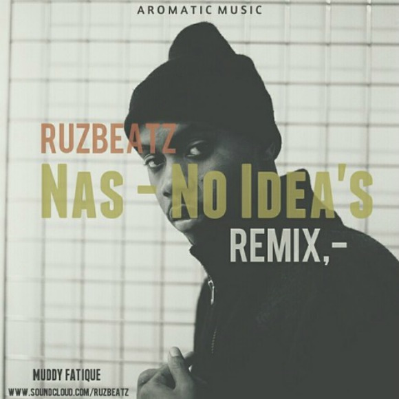nas-ruzbeats-remix-no-ideas-S