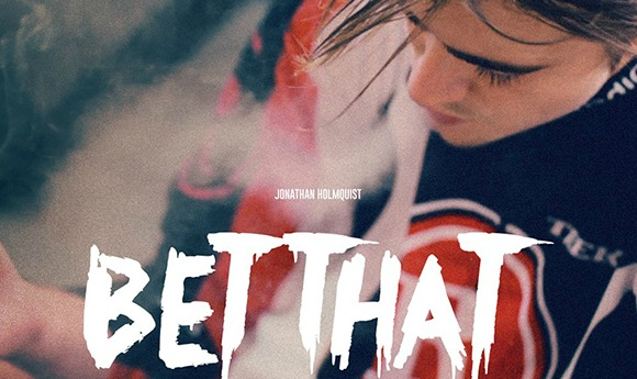 Jonathan-Holmquist-Bet-That-L