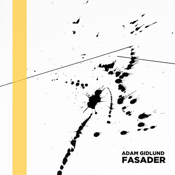 Adam-GIdlund-Fasader-S
