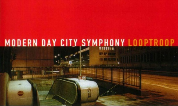 Looptroop-Modern-Day-City-Symphony-cover-L
