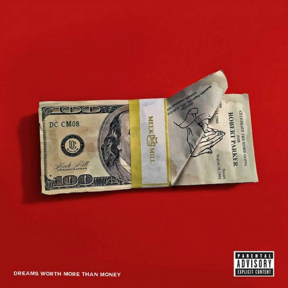 meek-mill-dreams-worth-more-than-money-S