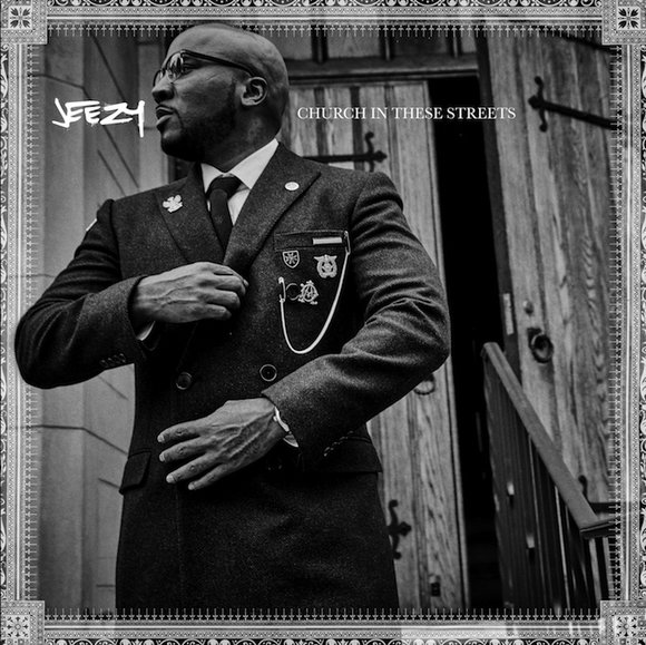 Jeezy-Church-In-These-Streets-Tracklist-Omslag-Release-S