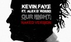 kevin-faye-our-naked-LS