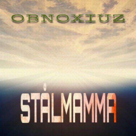 obnoxiuz-stalmamma-s