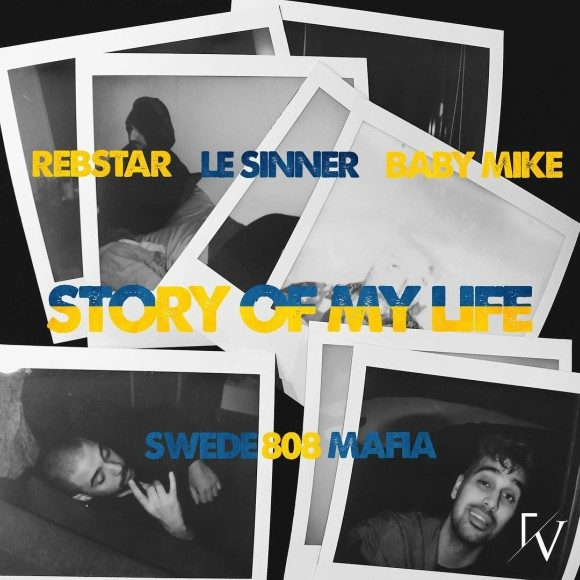 Rebstar-LeSinner-BabyMike-Storyofmylife-S