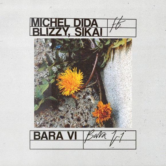 Michel-Dida-Blizzy-Sikai-Bara-vi-S