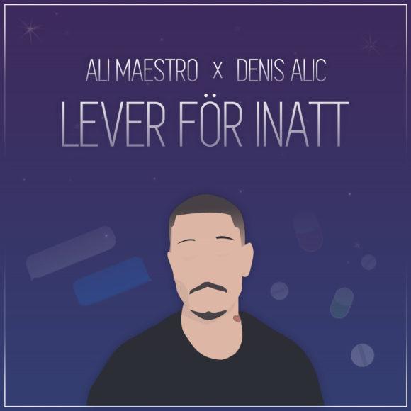 Ali-Maestro-Denis-Alic-Leverförinatt-S