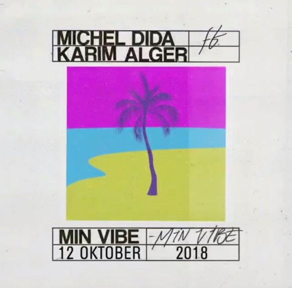 Michel-Dida-Karm-Alger-Min-Vibe-S