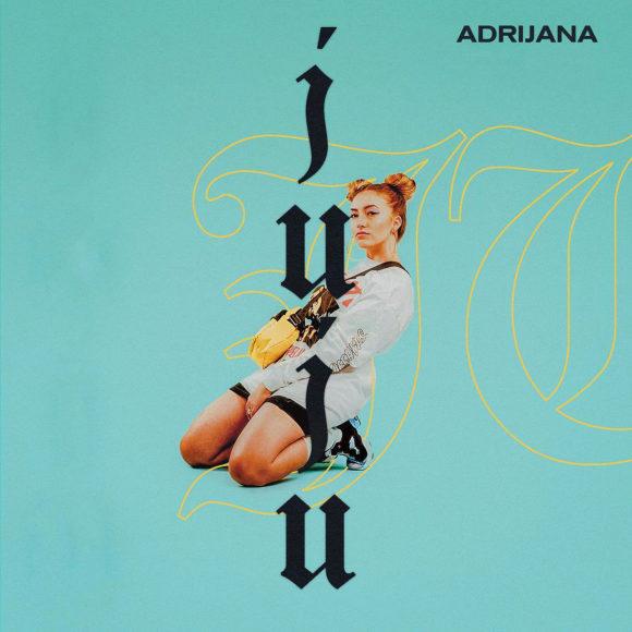 Adrijana-Juju-S