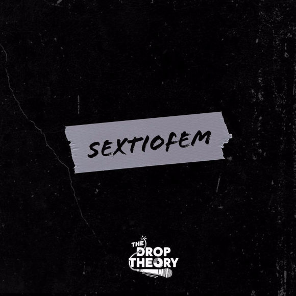 The-Drop-Theory-Sextiofem-S