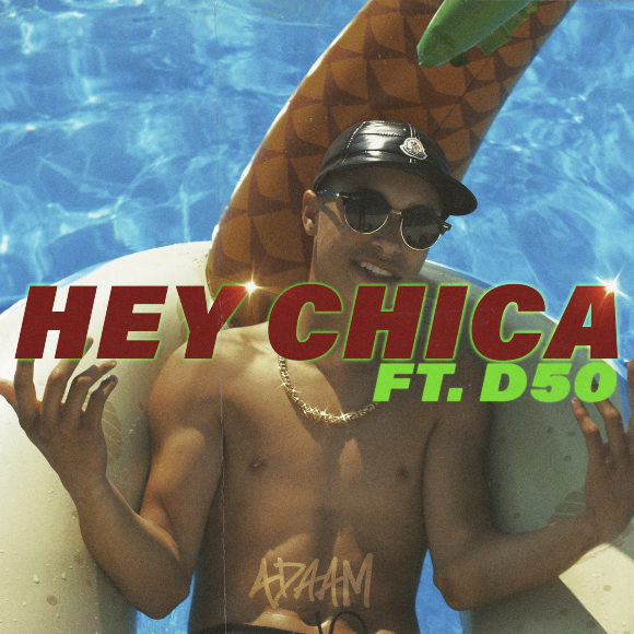 ADAAM-Hey Chica-S