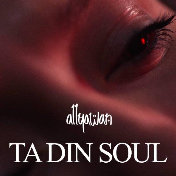 Allyawan-Ta-din-soul-s