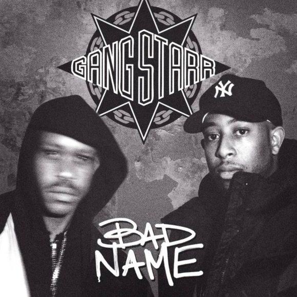 Gang-Starr-Bad-Name-S