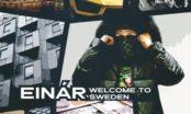 Einar-Welcome-To-Sweden-L